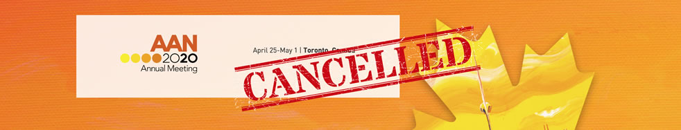 Protecting the health, safety, and well-being of our members, attendees, and ultimately our neurology patients is paramount, and serves as the reason for our decision to cancel the AAN Annual Meeting