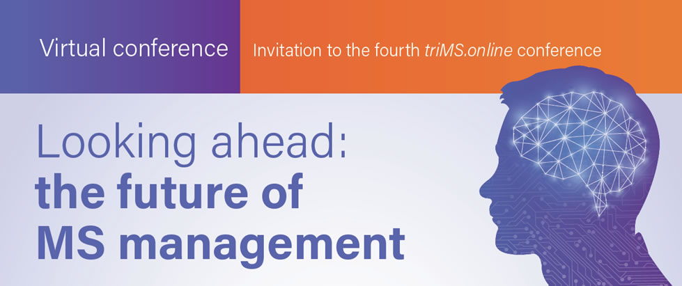 Healthcare professionals and researchers in the field of MS are invited to attend the triMS.online fourth global live virtual conference.